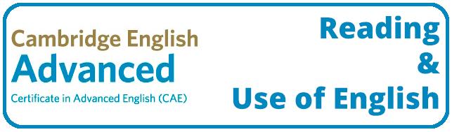 CAE: Reading & Use of English