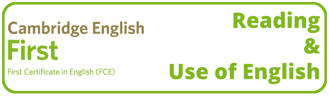 FCE: Reading & Use of English